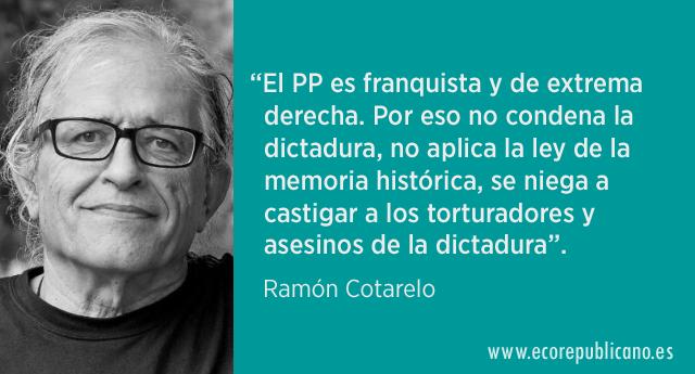 """Ramón Cotarelo: """"Vía libre a la dictadura"""""""