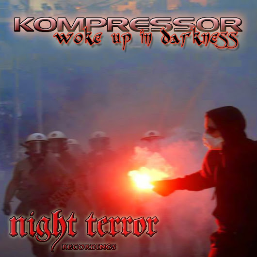 NTR100 : Kompressor - Woke Up In Darkness