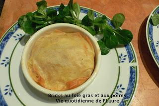 Vie quotidienne de FLaure: Bricks au foie gras et aux poires