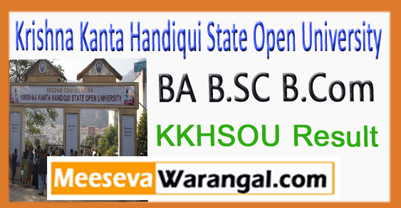 KKHSOU BA B.SC B.Com Degree 1st 2nd 3rd Year Result 2017
