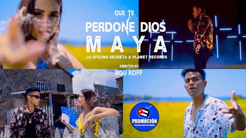 MAYA - ¨Que te perdone Dios¨ - Videoclip - Director: Rou Roff. Portal Del Vídeo Clip Cubano. Música cubana. Reguetón. Cuba.