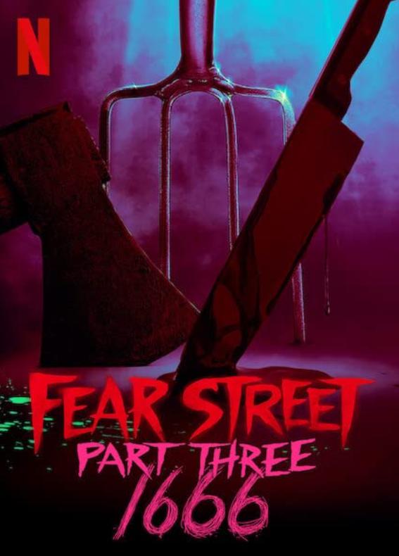 Fear Street Part Three 1666, Fear Street Trilogy, RL Stine, Horror, Crime, Mystery, Thriller, Netflix, Movie Review by Rawlins, Rawlins GLAM, Rawlins Lifestyle
