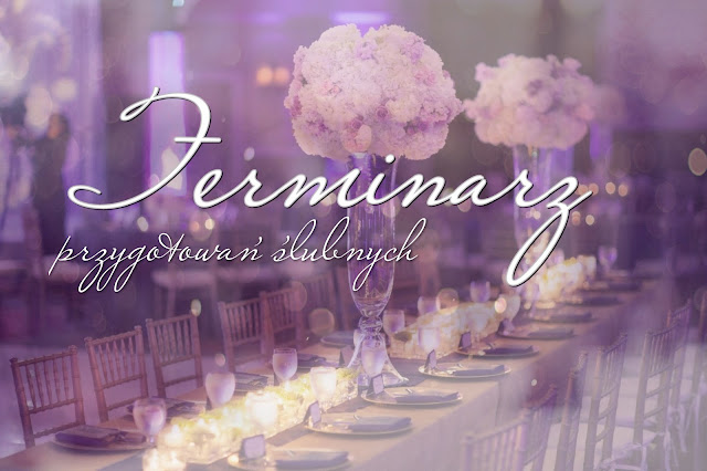 Ślub cz. 1 - Terminarz przygotowań ślubnych