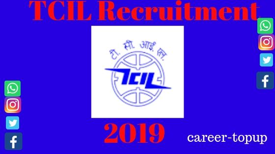 TCIL Recruitment 2019 Apply Now?