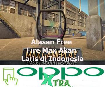 Alasan Free Fire Max Akan Laris di Indonesia