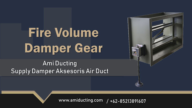 Fire Volume Damper Gear