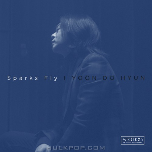 Yoon Do Hyun – Sparks Fly – Single