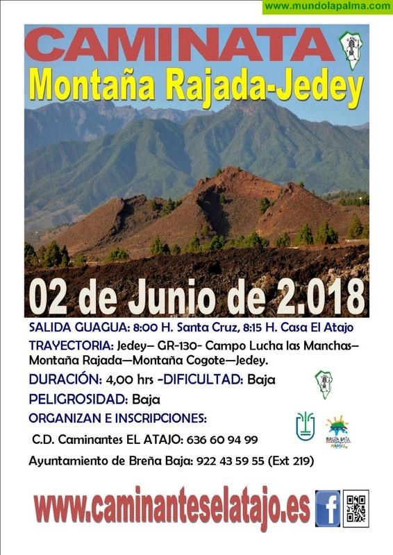 """EL ATAJO: """"Montaña Rajada - Jedey"""""""