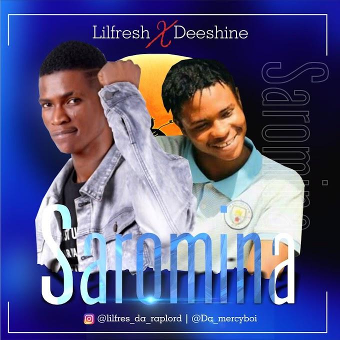 Deeshine ft Lil Fresh - Saromina