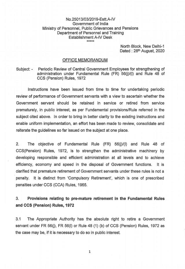 Flash News- அரசு ஊழியர்களின் வேலைத்திறனை அறிந்து செயல்படாமல் உள்ள ஊழியர்களை முன்கூட்டியே ஓய்வு அல்லது கட்டாய ஓய்வு கொடுக்க மத்திய அரசு முடிவு. Periodic Review of Central Government Employees for strengthening of administration under Fundamental Rule (FR) 560)1(l) and Rule 48 of CCS (Pension) Rules, 1972