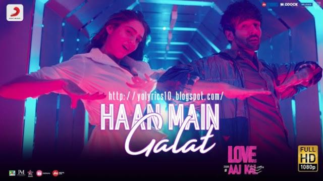 Haan Main Galat Lyrics - Love Aaj Kal | YoLyrics