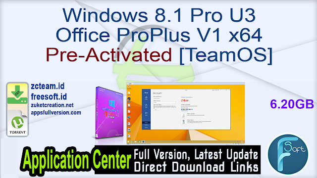 Windows 8.1 Pro U3 Office ProPlus V1 x64 Pre-Activated [TeamOS]