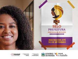 Famup parabeniza os 34 municípios selecionados no Selo Social 'Prefeitura Parceira da Mulher