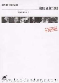 Michel Foucault - Seçme Yazılar 2 - Özne ve İktidar