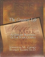 Jesus Christ: The Greatest Life