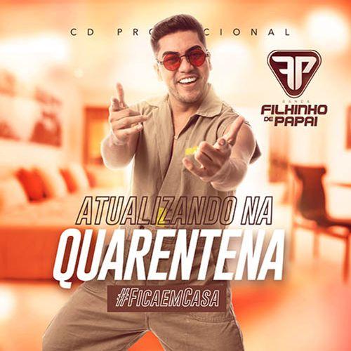 Artur Bacanna & Filhinho de Papai - Atualizando na Quarentena - Promocional de Maio - 2020