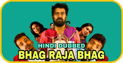 Bhag Raja Bhag Hindi Dubbed Movie