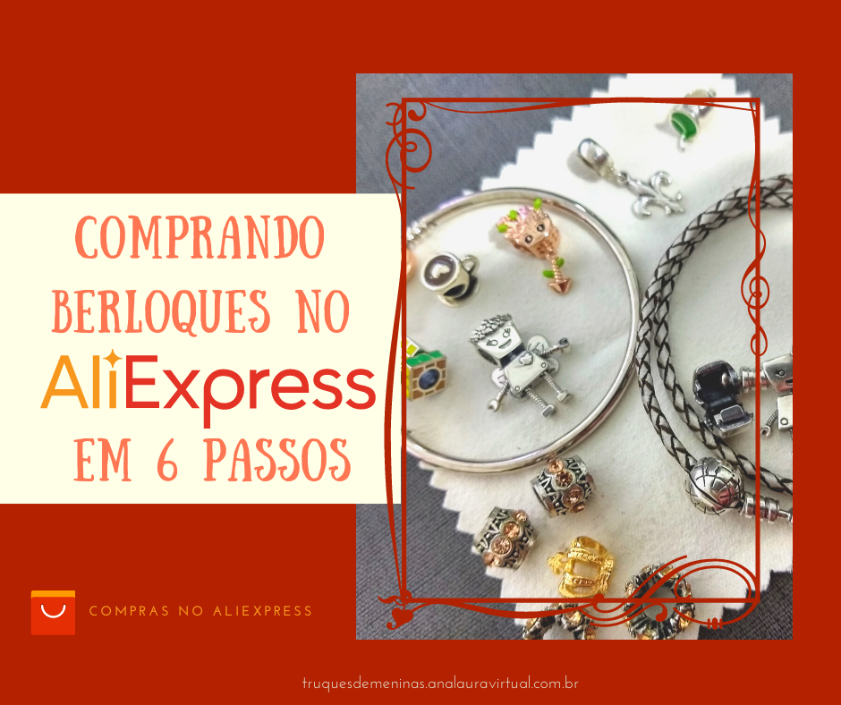Comprando berloques no Aliexpress em 6 passos