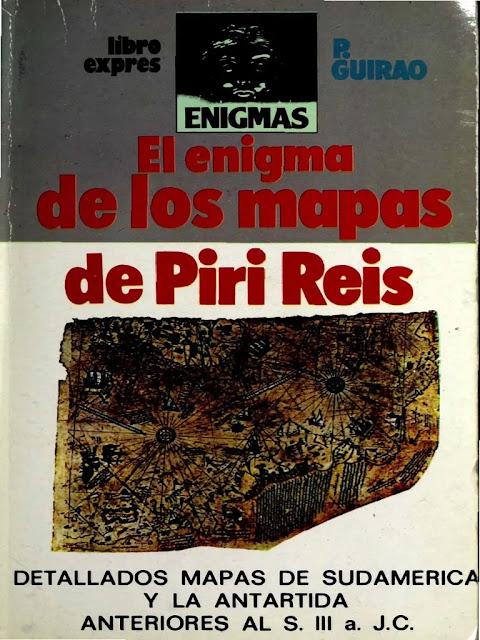El enigma de los mapas de Piri Reis de Pedro Guirao