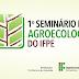 1° Seminário de Agroecologia do IFPE Campus Belo Jardim, PE