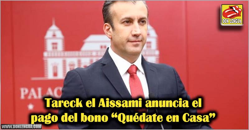 Tareck el Aissami anuncia el pago del bono Quédate en Casa
