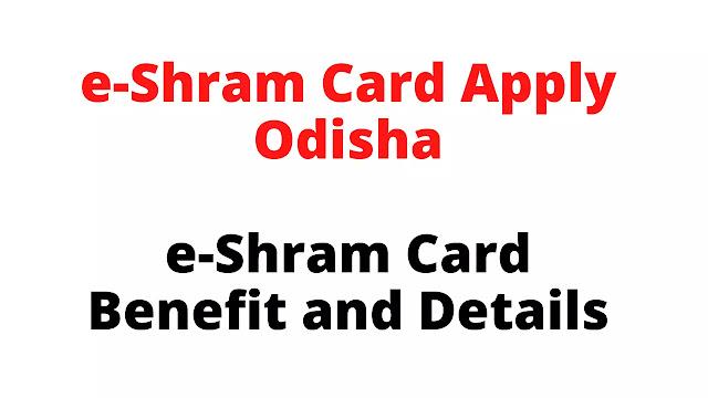 e-Shram Card Apply Odisha E Shram Portal Apply Online
