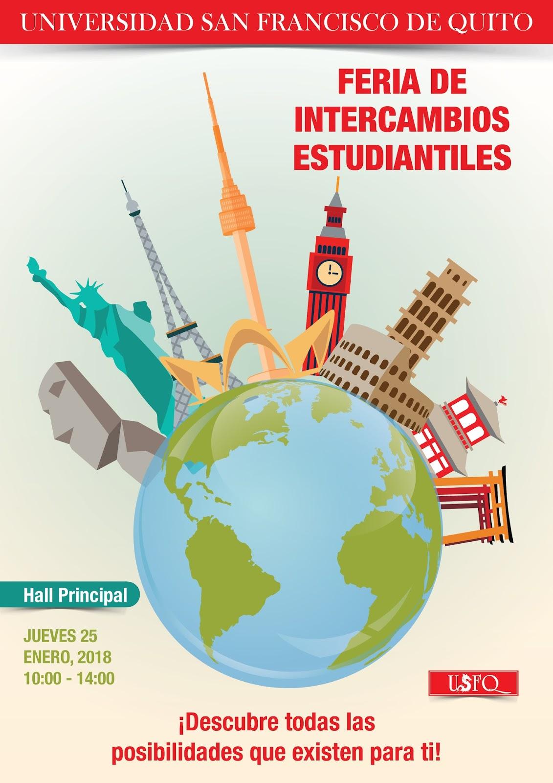 Feria de Intercambios Internacionales USFQ. 25 de Enero, 10h00-14h00, Hall principal-USFQ