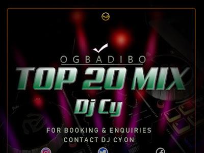 [DJ Mix]  DJ Cy _ Ogbadibo Benue Top 20 Mix 2019    naijamp3.com.ng