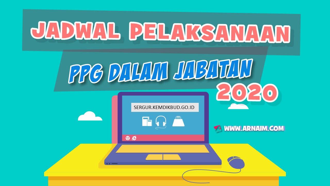 JADWAL PELAKSANAAN PPG DALAM JABATAN 2020 - ARNAIM.COM