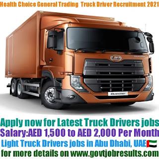 Health Choice General Trading Light Truck Driver Recruitment 2021-22