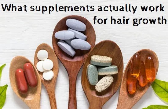 What supplements actually work for hair growth?
