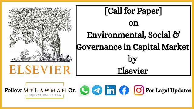 [Call for Paper] on Environmental, Social & Governance in Capital Market by Elsevier [Submit Soon]