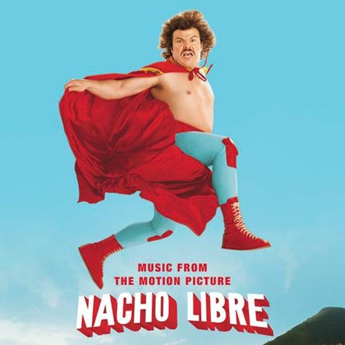 Nacho Libre 2006 Soundtracks : The Oscar Favorite