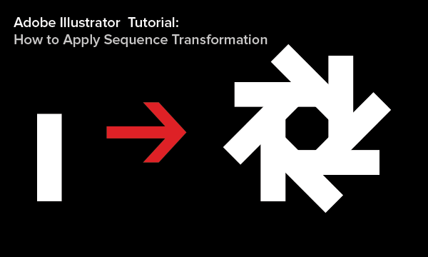 How to Apply Sequence Transformation in Adobe Illustrator