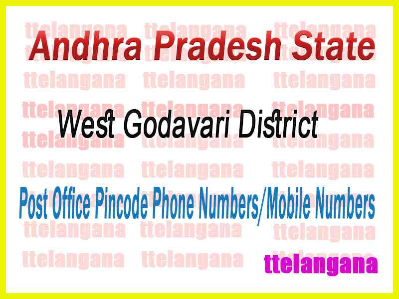 West Godavari District Post Office Pincode Phone Numbers/Mobile Numbers AP State