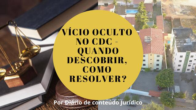 Vício oculto - por Diário de Conteúdo Jurídico