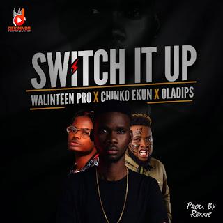 MUSIC: Walinteen Pro feat. Chinko Ekun & Oladips