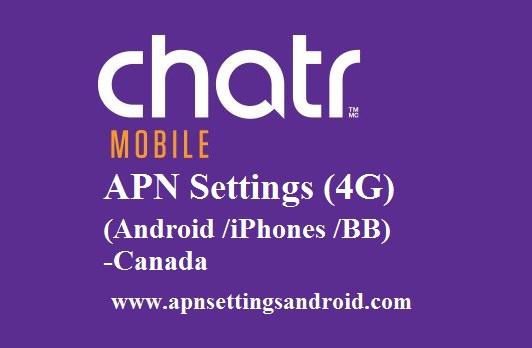 Chatr APN Settings