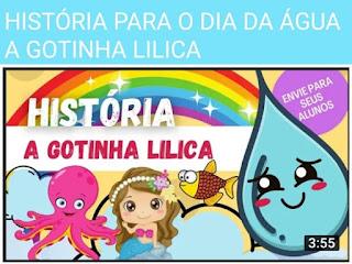 BELA  HISTÓRIA PARA O DIA DA ÁGUA - A Gotinha Lilica