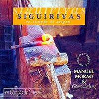 """Manuel Morao """"siguiriyas en compás de Origen"""" Manuel Mora y Gitanos de Jerez"""