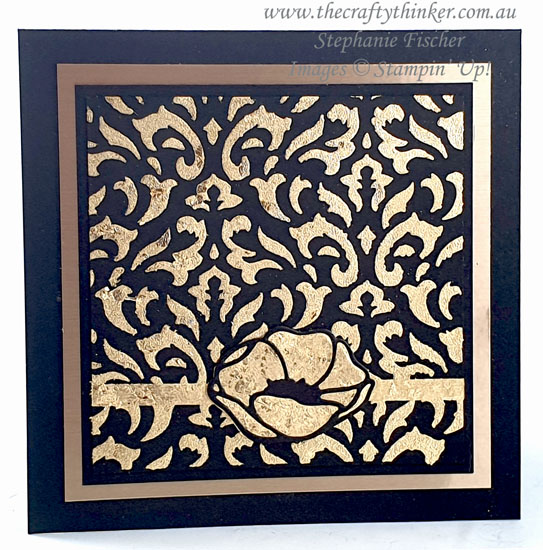 #thecraftythinker #stampinup #gildedleafing #gildedleafingadvancedtutorial #cardmaking #poppymoments , Gilded Leafing, Masks & Gilded Leafing, Adhesives and techniques Gilded Leafing, Stampin' Up Demonstrator, Stephanie Fischer, Sydney NSW