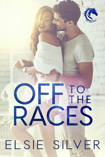 Off to the Races by Elsie Silver.