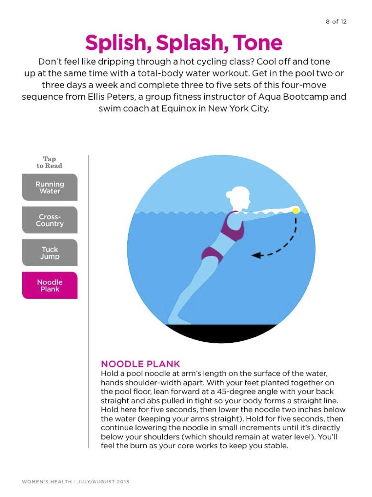 we then switch to a foam pool noodle which we use for leg resistance exercises we recover from the leg exercises with an exercise called the plank  [ 1198 x 1600 Pixel ]