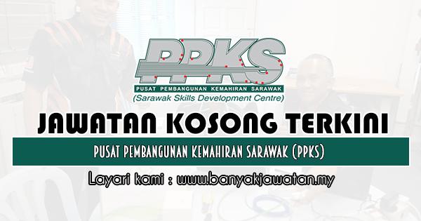 Jawatan Kosong 2019 di Pusat Pembangunan Kemahiran Sarawak (PPKS)