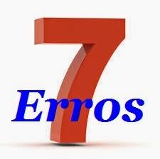 7 erros ganhar dinheiro