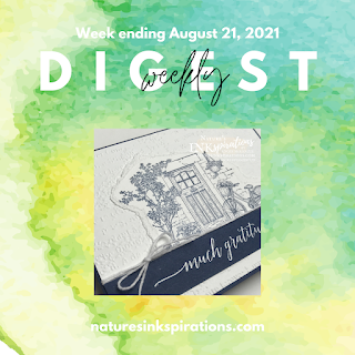 Weekly Digest #30   Week Ending August 21, 2021   Nature's INKspirations by Angie McKenzie