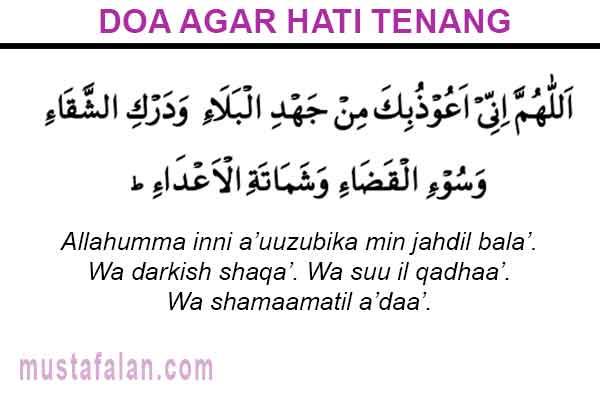Doa Agar Hati Tenang Ikhlas Dan Tidak Gelisah