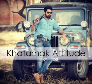 Most Popular Khatarnak Attitude Status in Hindi- खतरनाक स्टेटस