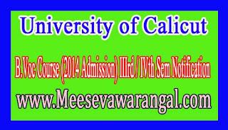 University of Calicut B.Voc Course (2014 Admission) IIIrd / IVth Sem Notification