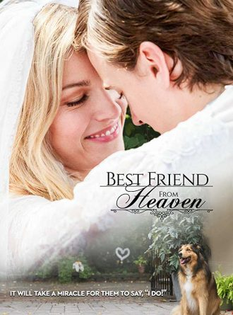 Best Friend From Heaven 2018 - Full (HD)